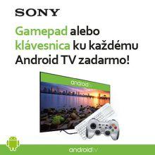 Darček ku každému Sony Android televízoru