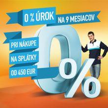 0% úrok na 9 mesiacov pri nákupe od 450 €