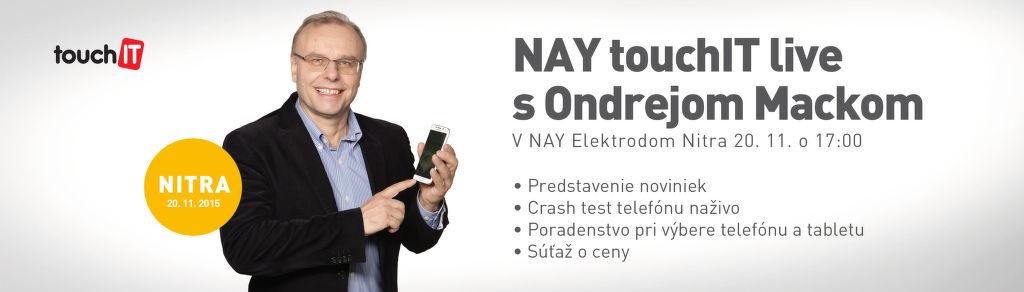 NAY Touch IT live s Ondrejom Mackom v Nitre