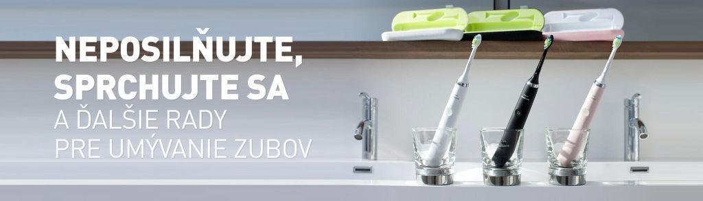 Neposilňujte, sprchujte sa a ďalšie rady pre umývanie zubov
