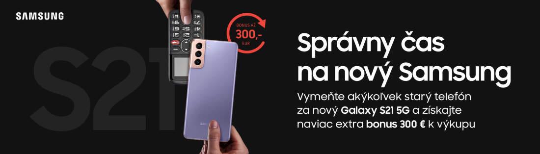 Získajte bonus až 300 € za váš starý telefón pri kúpe Samsung Galaxy S21 5G