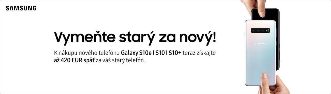 Získajte k Samsung Galaxy S10 až do 420 € za váš starý telefón