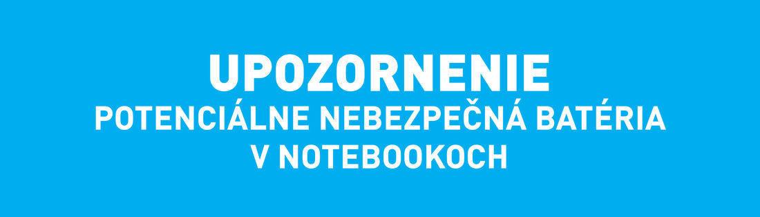 Upozornenie: potenciálne nebezpečná batéria v notebookoch HP