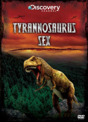 Tyranosaurus sex - DVD film