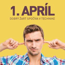 Dobrý 1. aprílový žart spočíva v technike