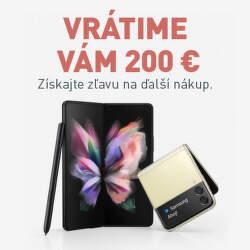 Vrátime vám 200 € z nákupu Samsung Galaxy Z Fold3 a Z Flip3 5G