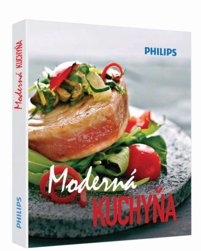 PHILIPS MODERNÁ KUCHYŇA - kuchárska knižka