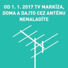 Markíza od 1. 1. 2017 skončila s vysielaním cez anténu