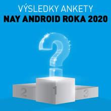 Výsledky ankety NAY Android Roka 2020