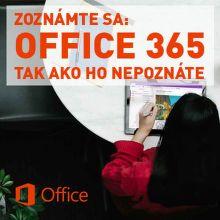 Zoznámte sa: Office 365 tak ako ho nepoznáte