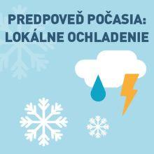 Predpoveď počasia: nastane lokálne ochladenie