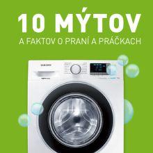 10 mýtov a faktov o praní a práčkach